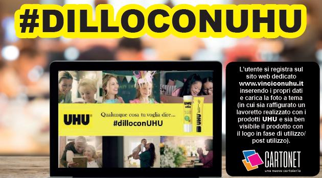 IL NUOVO CONTEST UHU #dilloconuhu